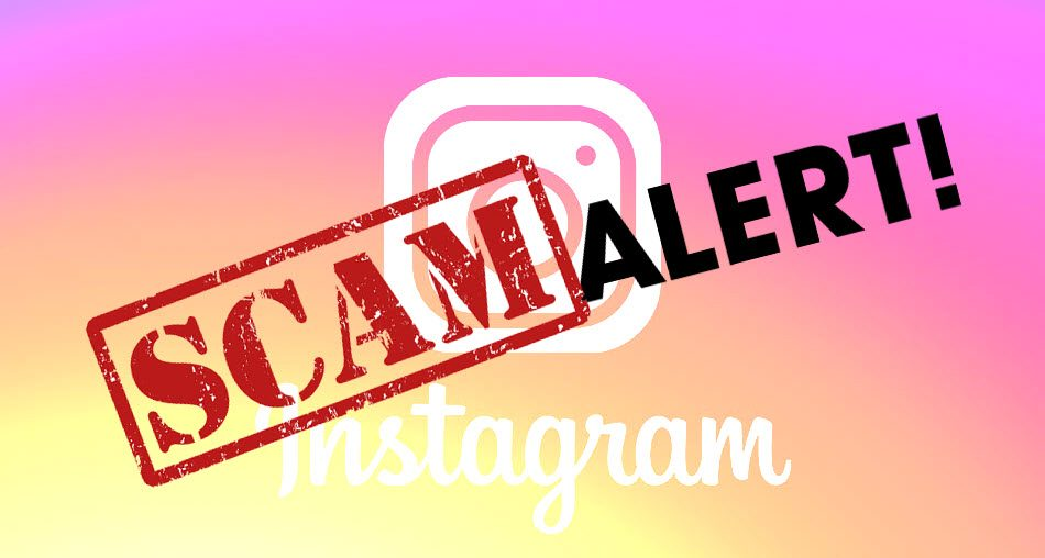 Top 3 Instagram scams you should know about