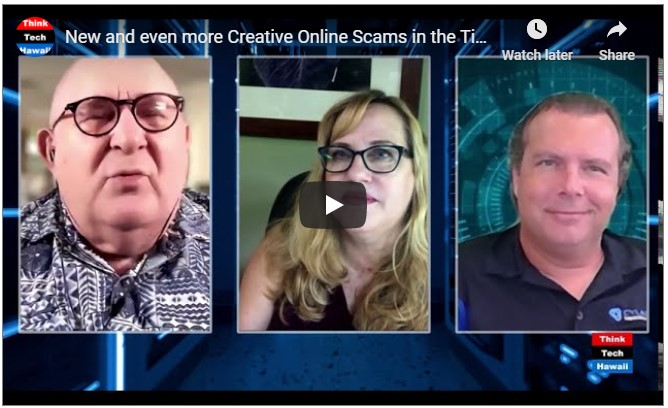 How to stay safe from online scammers with Hawaii BBB's Roseann Freitas and Think Tech's Jay Fidell