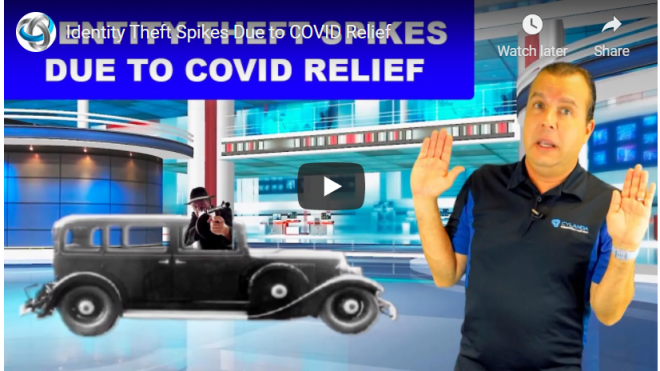 Identity Theft Spikes Due to COVID-19 Relief